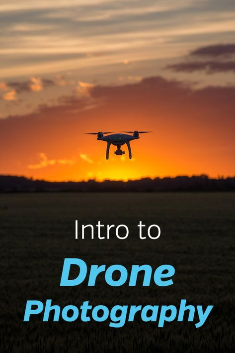 Intro to Drone Landscape Photography. How to take amazing and beautiful aerial p...
