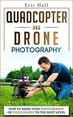 Review of the Top #Drone and #Quadcopter books.  Our selection of the most popul...