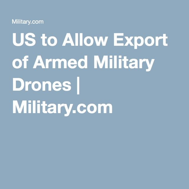 The Obama administration is amending its regulations for weapons sales to allow ...