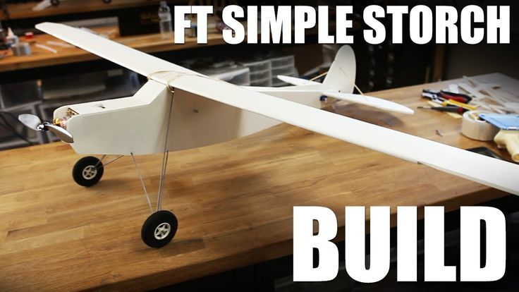 Drone Homemade : Flite Test  FT Simple Storch  Build