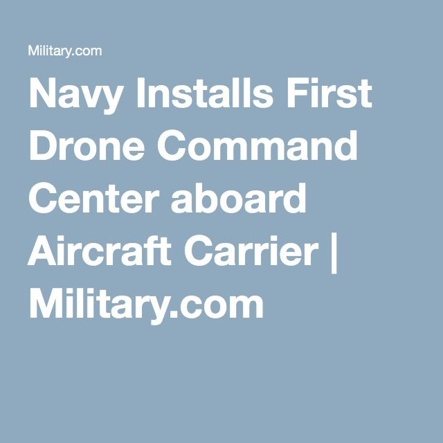 A drone command center has been installed aboard an aircraft carrier for the fir...