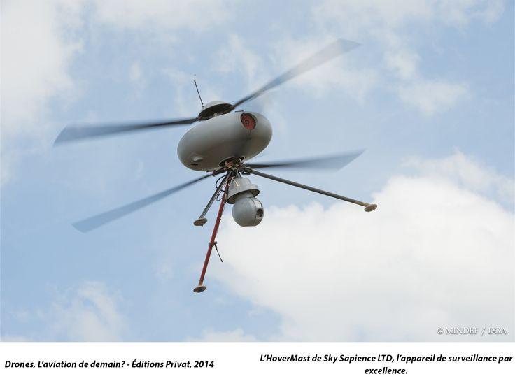 L'HoverMast de Sky Sapience LTD, l'appareil de surveillance par excellence. ...