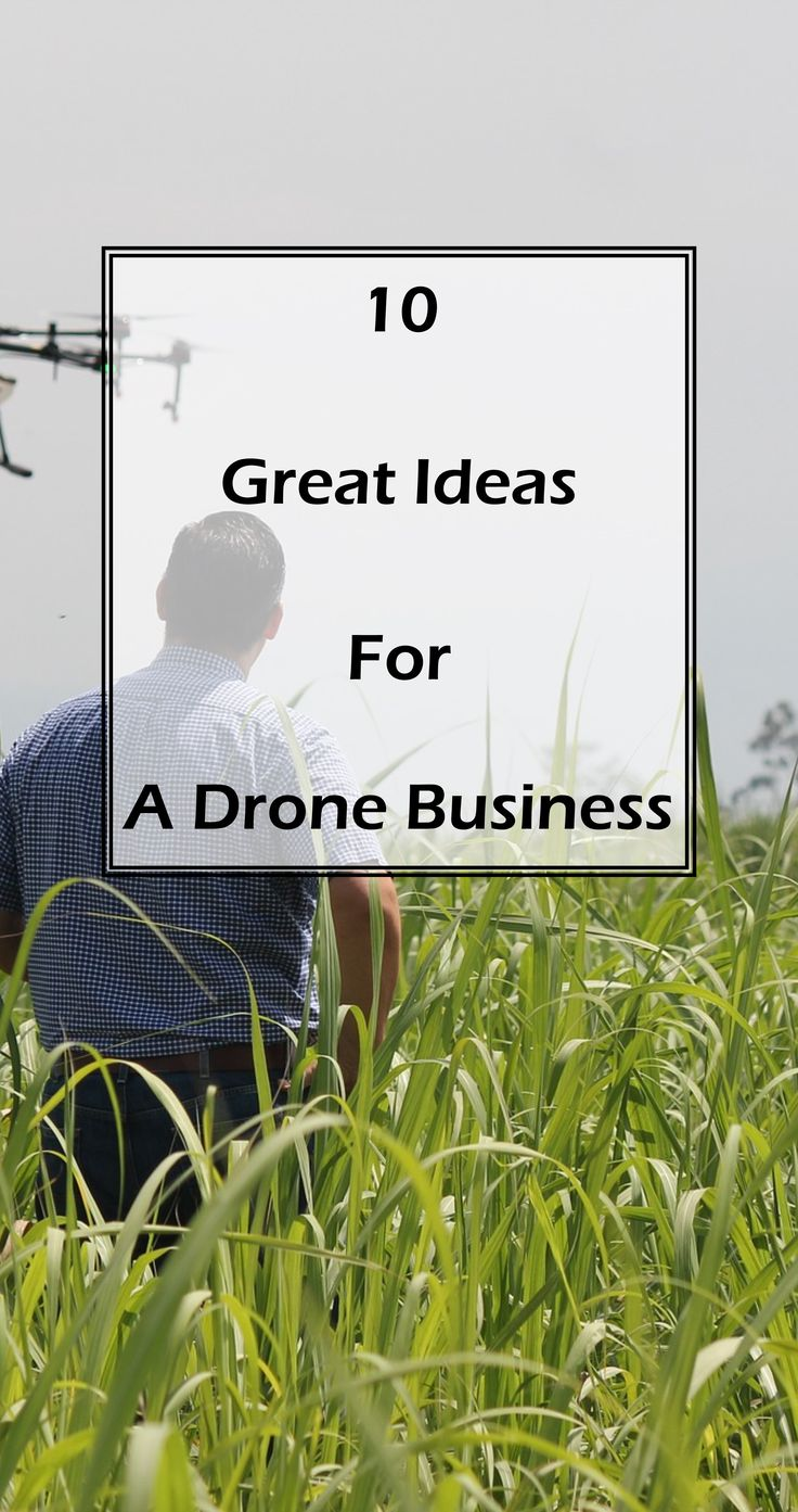 10 great ideas to start a drone business  #drones #aerialphotography #realestate...