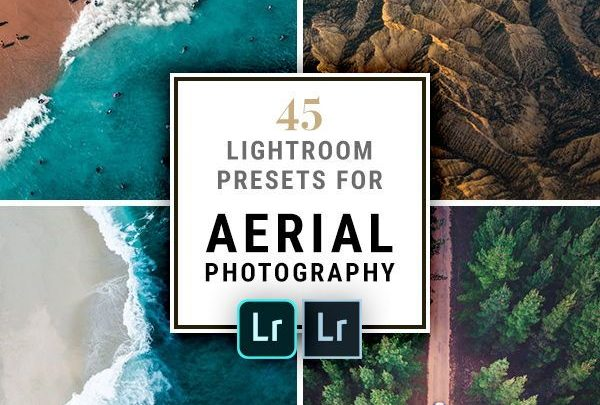 Aerial photography drone : 45 Lightroom Presets for Aerial