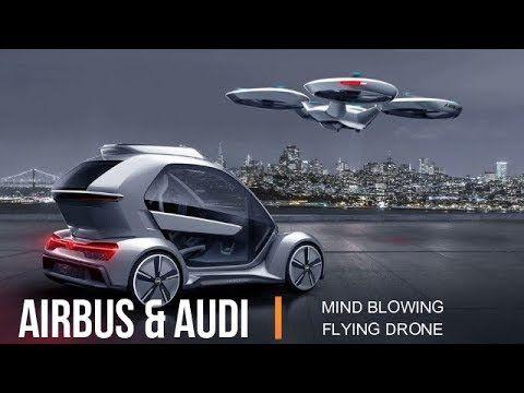 El Taxi Drone Híbrido de Airbus con Audi - YouTube