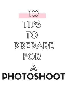 10 Things to Do Before a Shoot