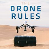 Drone Rules: Everything You Need to Know Before You Fly -