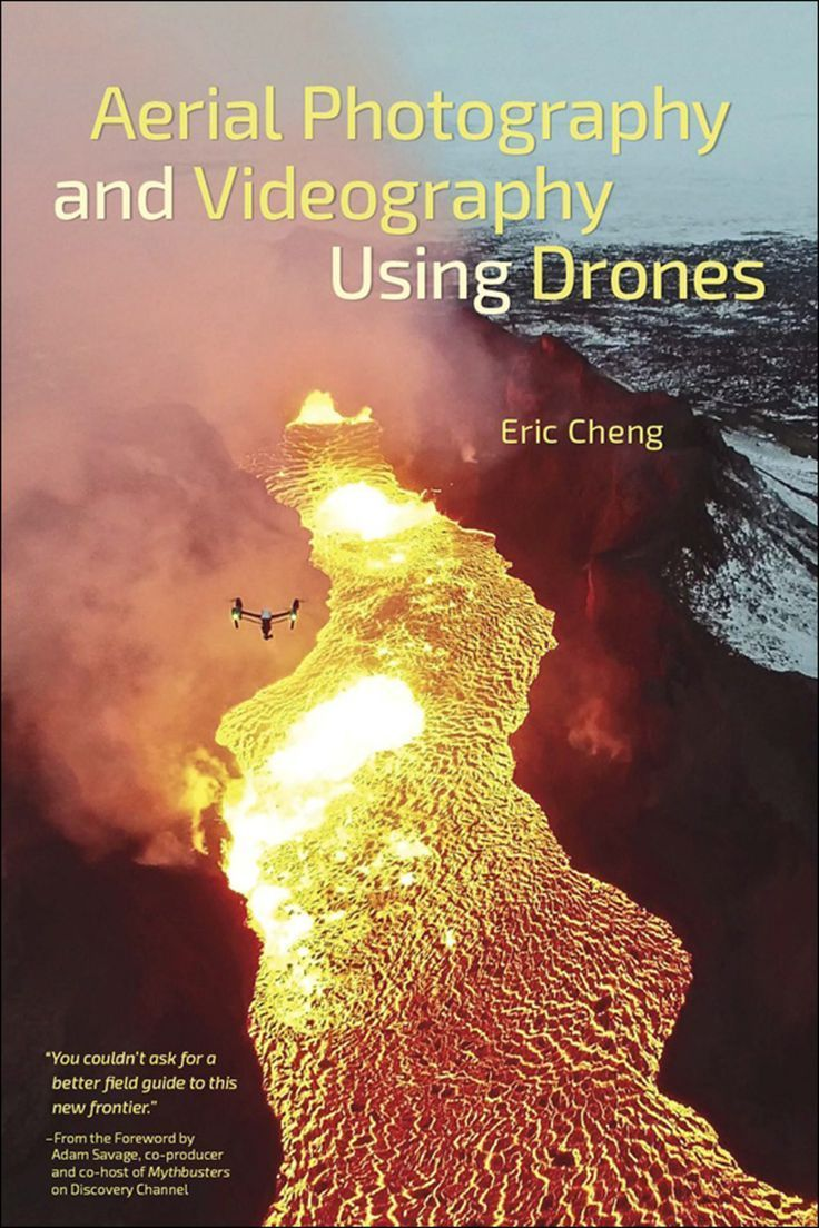 Aerial Photography and Videography Using Drones (eBook)