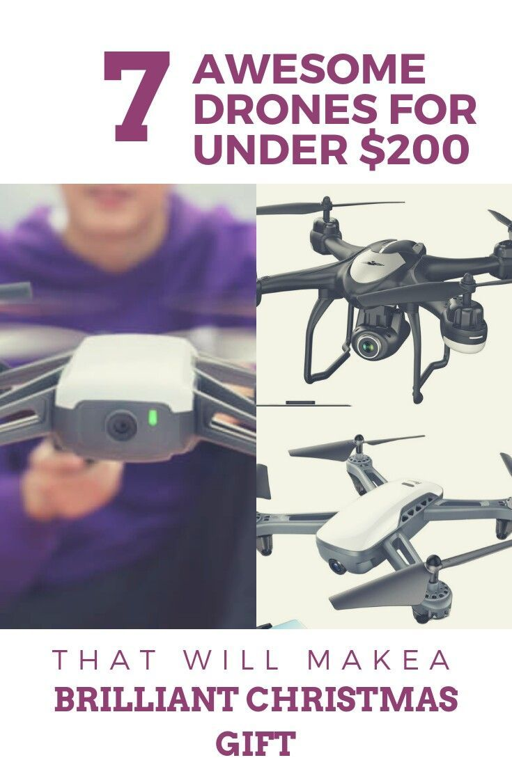 Best Drones Under $200 - Drone news and reviews
