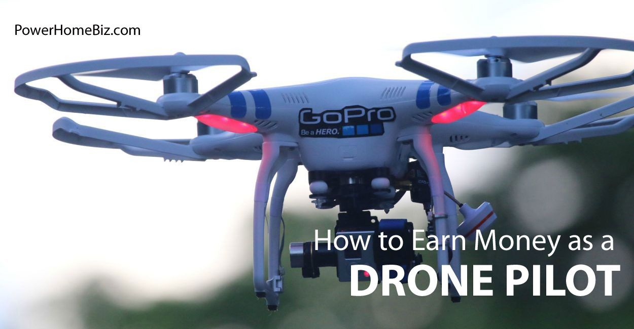 How to Earn Money as a Drone Pilot