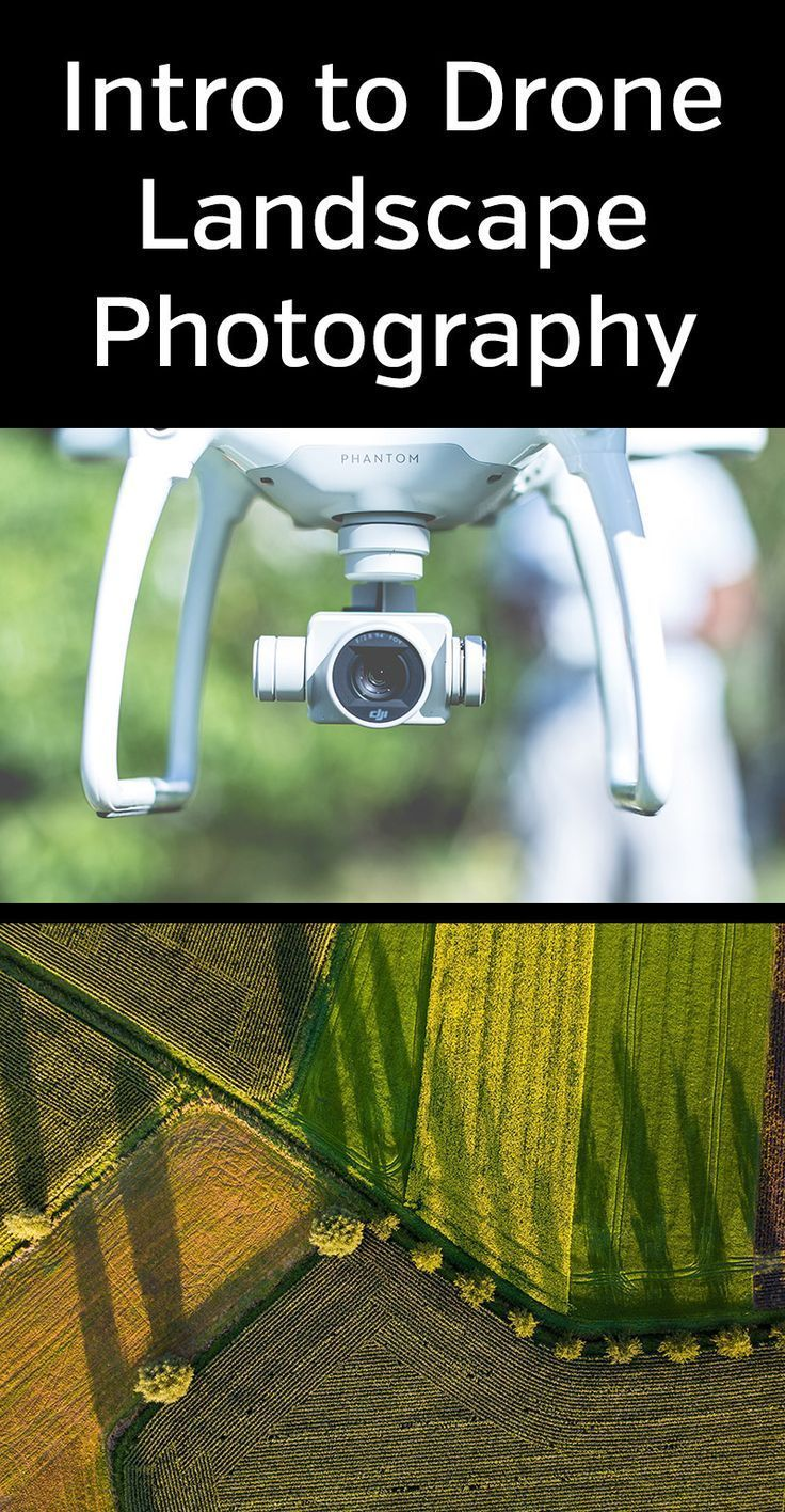 Intro to Drone Landscape Photography
